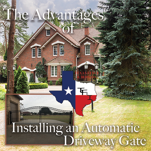 The Advantages of Installing an Automatic Driveway Gate