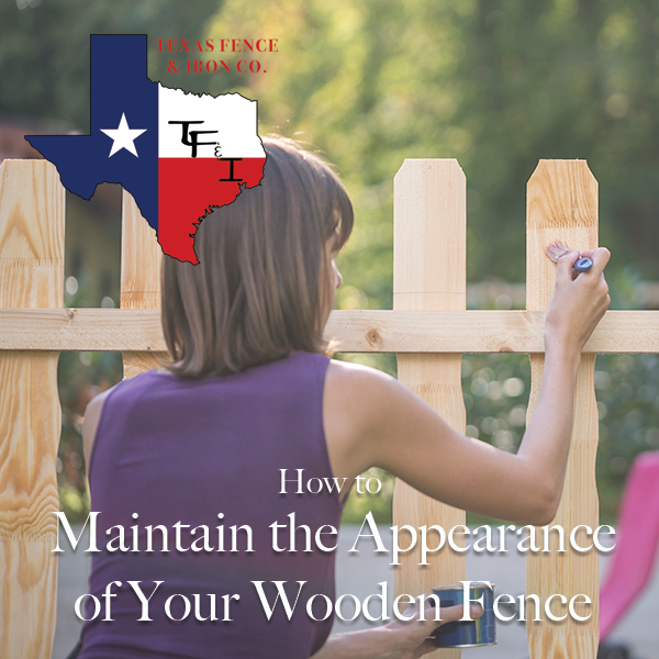 How to Maintain the Appearance of Your Wooden Fence