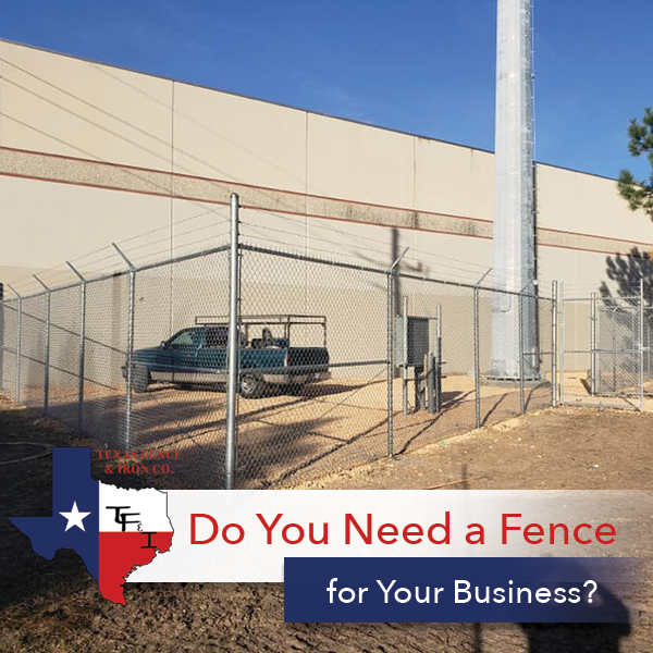 Do You Need a Commercial Fence for Your Business?