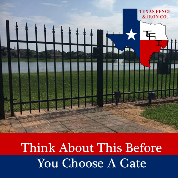 Think About This Before You Choose a Gate